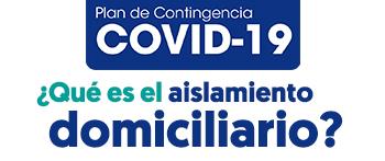 Indicaciones para personas en aislamiento domiciliario por COVID-19